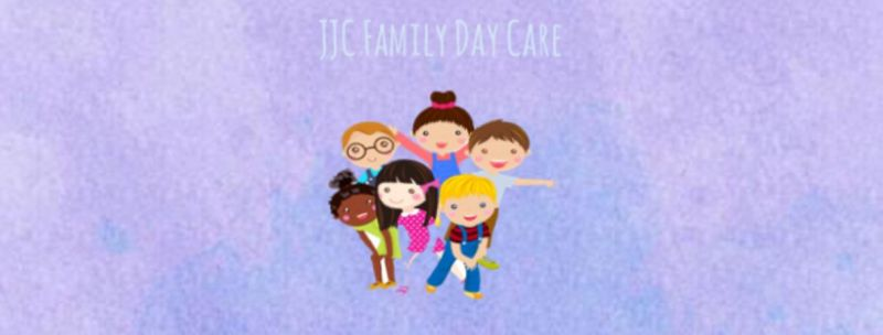 JJC FAMILY DAY CARE - Child Care